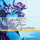 Healing Flower Symphonies