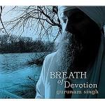 Gurunam Singh-Breath of Devotion