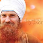 Gurunam Singh- Change