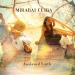 Mirabai Ceiba- Awakened Earth