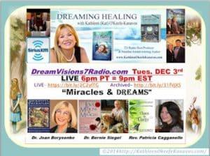 Miracles and Dreams