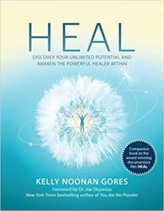 Heal: Discover Your Unlimited Potential and Awaken the Powerful Healer Within, author Kelly Noonan Gores