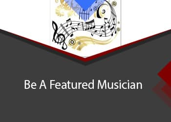 Be a Featured Musician