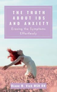 The Truth about IBS and Anxiety Diane Vich