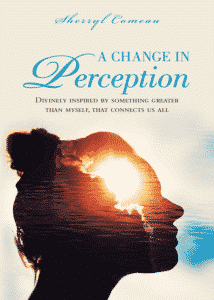 A Change in Perception author Sherryl Comeau