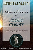 Spirituality: Modern Disciples of Jesus Christ