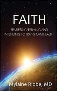 Faith: Fearlessly Affirming and Intending to Transform Health