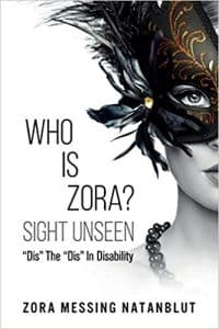 """Who Is Zora? Sight Unseen: """"Dis"""" The """"Dis"""" In Disability"""