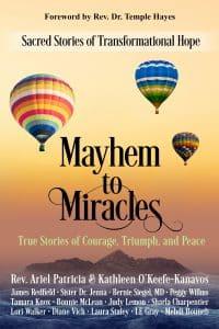 Mayhem to Miracles