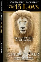 LionHearted Leadership 13 laws by Linda Tucker